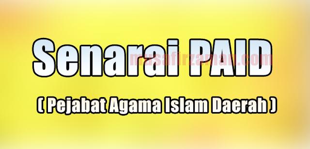PAID - PEJABAT AGAMA ISLAM DAERAH