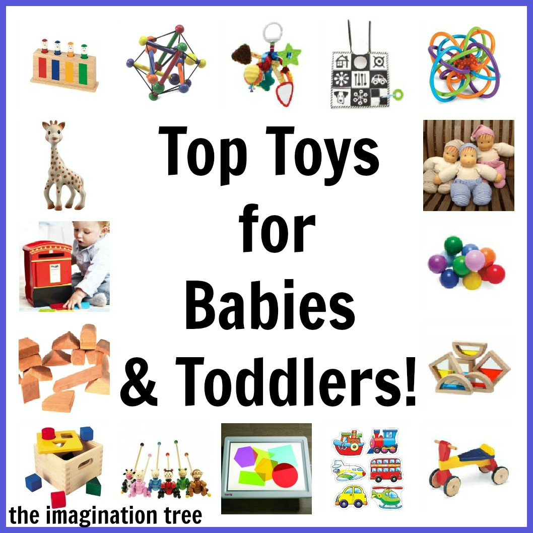 Good Toys For Toddlers : Top toy list for babies and toddlers the imagination tree