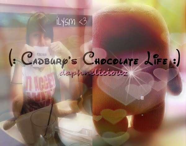 (: Cadbury's Chocolate Life :)