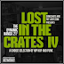 Lost In The Crates IV