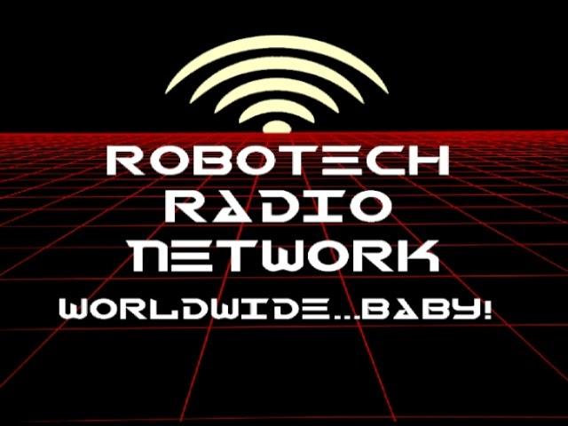 ROBOTECH RADIO NETWORK