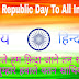 Happy Republic Day 2016 Wishes To All Indians