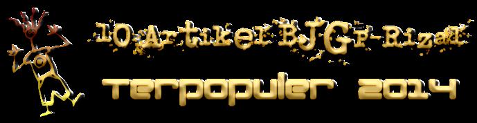 10 Artikel BJGP-Rizal Terpopluer 2014