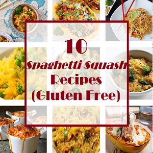 10 Spaghetti Squash Recipes