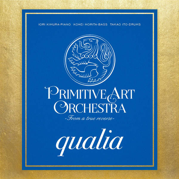 [Album] PRIMITIVE ART ORCHESTRA – Qualia (2015.12.19/MP3/RAR)