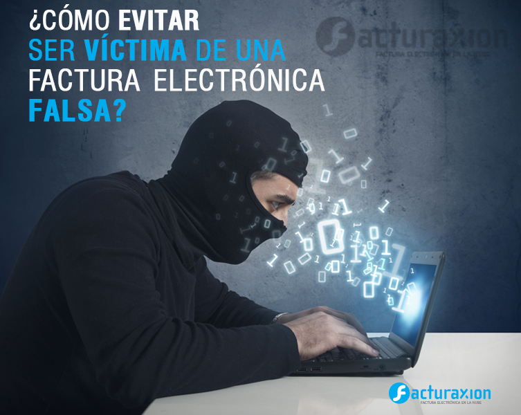 ¿Cómo evitar ser víctima de una factura electrónica falsa?