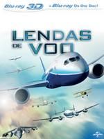 Download Lendas de Vôo DVDRip RMVB Dublado + AVI Dual Áudio + Torrent
