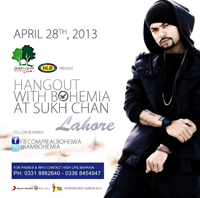 HANGOUT WITH BOHEMIA THE PUNJABI RAPPER AT SUKH CHAN - WELLNESS CLUB LAHORE - Tomorrow April 28th 2013