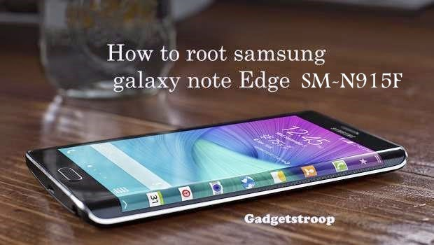 How to root samsung galaxy note edge SM-N915F