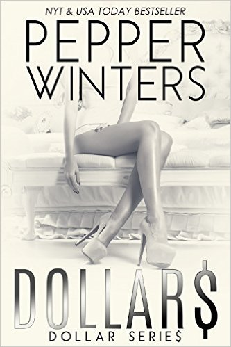 Dollars (Dollar #2) by Pepper Winters (CR/Erotica)