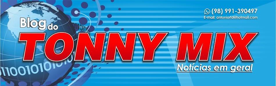 Blog do Tonny Mix