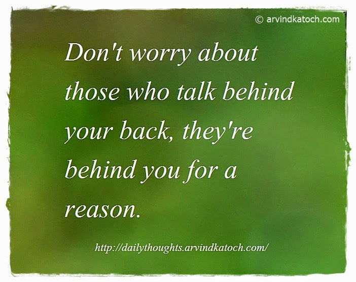 Talk Behind, Worry, reason, Daily Thought, Quote,