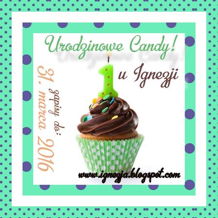 Urodzinowe Candy u Ignezji !