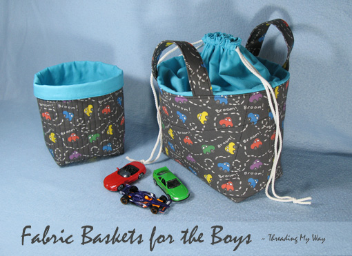 Fabric Baskets for the Boys ~ Threading My Way
