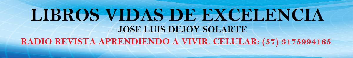 A. LIBROS VIDAS DE EXCELENCIA