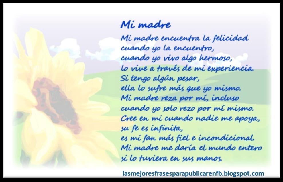 Frases De Amor Para Mamá: Mi Madre Encuentra La Felicidad Cuando Yo La Encuentro Cuando Yo Vivo Algo Hermoso