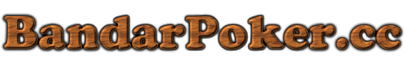 BandarPoker.cc | Dewa Poker | Agen Domino | Daftar Poker