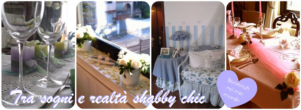 Tra sogni e realt shabby chic