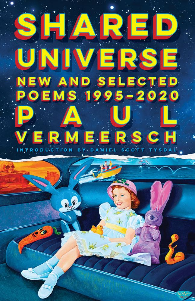 SHARED UNIVERSE: NEW AND SELECTED POEMS 1995-2020