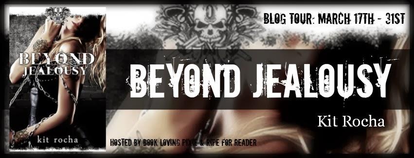 Blog Tour: Spotlight + Giveaway – Beyond Jealousy by Kit Rocha