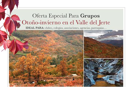 Valle del Jerte: OFERTA ESPECIAL GRUPOS (otoño-invierno 2014)