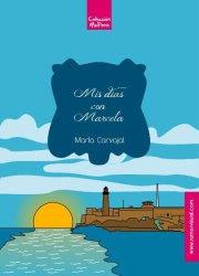 Mis días con Marcela, Bucéfalo, María Carvajal, relatos, narrativa breve, Mérida, Daniel Casado