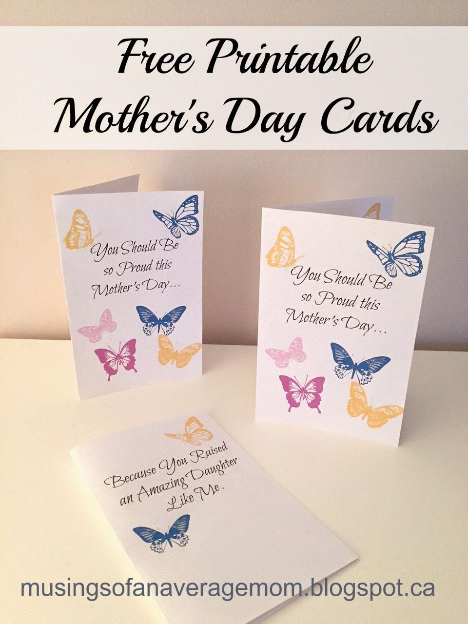 http://musingsofanaveragemom.blogspot.ca/2015/04/free-mothers-day-printable-cards.html