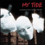 My Tide CD - Impressions from a dying world