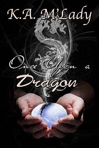 Once Upon A Dragon - Coming Soon
