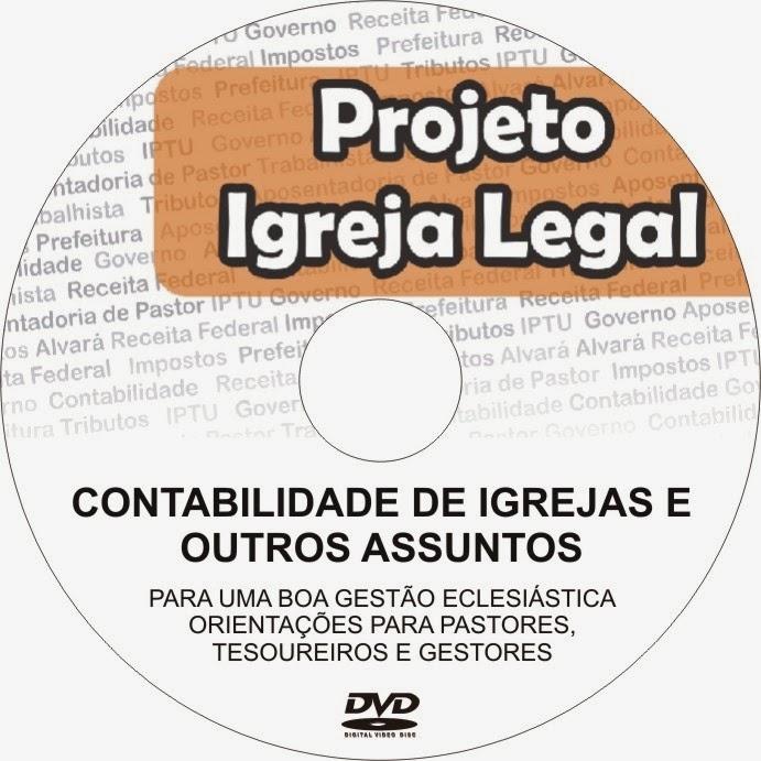 LANÇADO O DVD do Projeto Igreja Legal