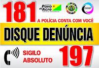 181 DISQUE DENÚNCIA - SIGILO ABSOLUTO
