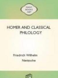 Homer and Classical Philology