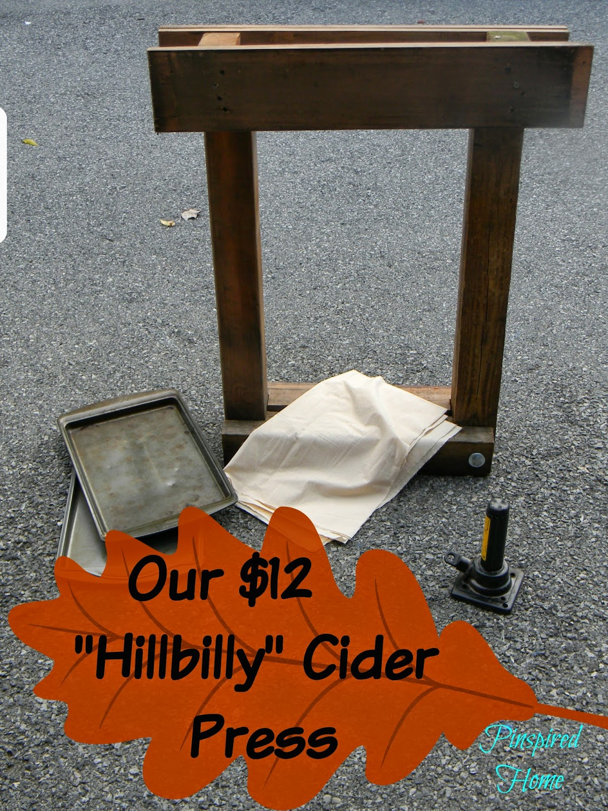http://pinspiredhome.blogspot.com/2014/10/our-12-diy-hillbilly-cider-press.html