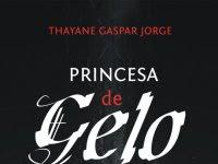 "Booktour - Resenha Nacional ""Princesa de Gelo"" - Thayane Gaspar Jorge"