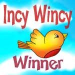 2 x Incy Wincy Challenge Winner