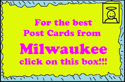 The Best Post Cards from Milwaukee
