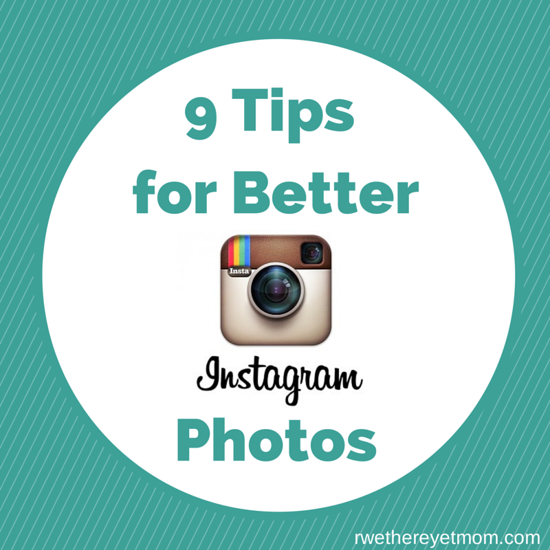 9 Tips for better Instagram Photos