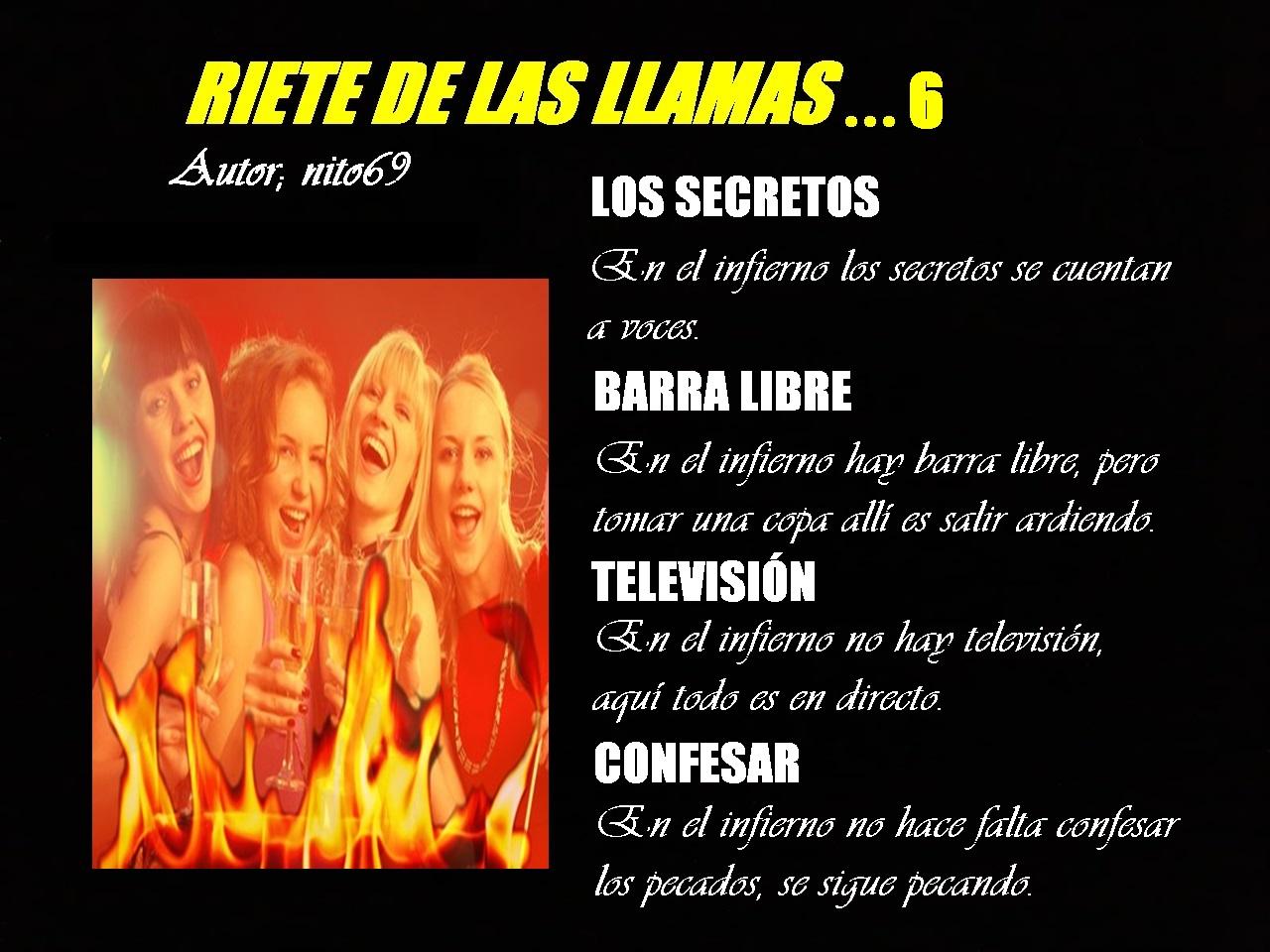 RIETE DE LAS LLAMAS...6