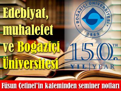 Boğaziçi Üniversitesi 150. yıl Edebiyat ve Muhalefet Semineri