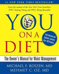 You on a Diet: The Owner's Manual for Waist Management by Drs Roizen, Michael; Oz, Mehmet; Hallgren, Gary