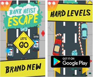 Racing Game of the Month - Bank Heist Escape