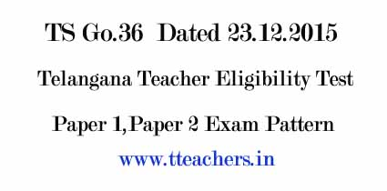 TS TET Exam Paper 1 Paper 2 New Pattern