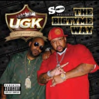 UGK – The Bigtyme Way (CD) (2011) (320 kbps)