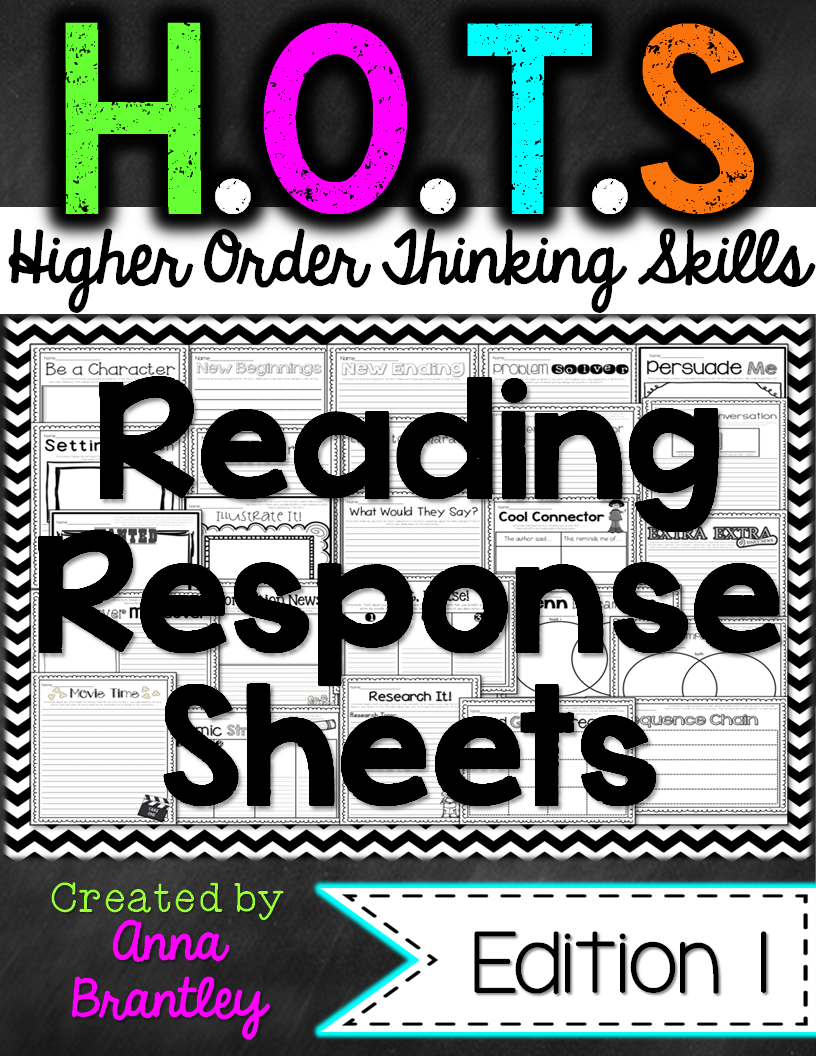 http://www.teacherspayteachers.com/Product/HOTS-Higher-Order-Thinking-Skills-Reading-Response-Sheets-131182