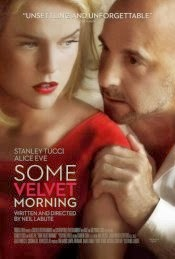 Some Velvet Morning 2013 Hollywood Full Movie Torrent Download