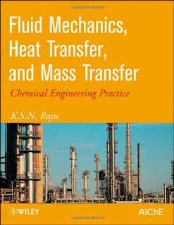 Fluid Mechanics, Heat Transfer, and Mass Transfer