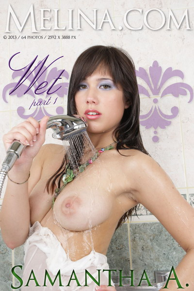 Samantha_A_Wet_1 Dtghlinq 2013-03-25 Samantha A - Wet 1 10100