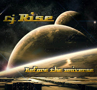 CJ Rise - Before The Universe (2012)