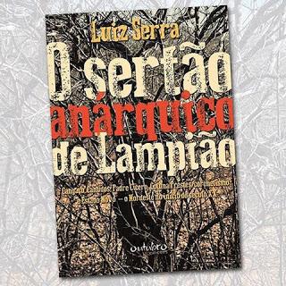 O SERTÃO ANÁRQUICO DE LAMPIÃO