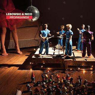 """""""Propaganda"""", il nuovo disco di Lebowski & Nico"""